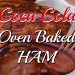 Coca Cola Glazed Brown Sugar Ham!