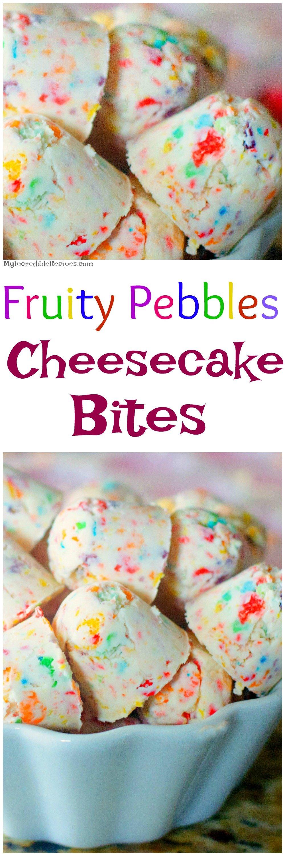 Fruity Pebbles Cheesecake Bites No Bake
